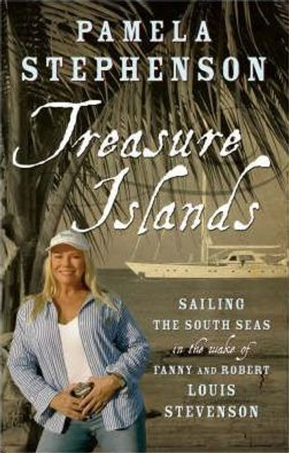 Stephenson, Pamela / Treasure Islands (Hardback)