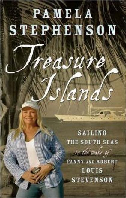 Stephenson, Pamela / Treasure Islands (Large Hardback)