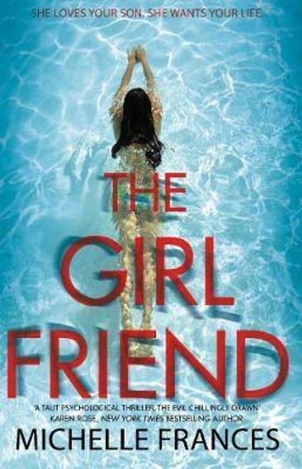 Frances, Michelle / The Girlfriend : The Gripping Psychological Thriller from the Number One Bestseller