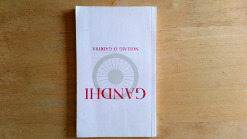 Ó Gadhra, Nollaig - Gandhi - Beathfháisnéis - PB - As Gaeilge - India