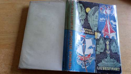 Vervoort, Pieter - Liebesfahrt in Meiner Vater Land - SIGNED HB - 1951 - German Language Edition