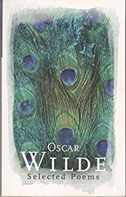 Wilde, Oscar / Oscar Wilde Selected Poems