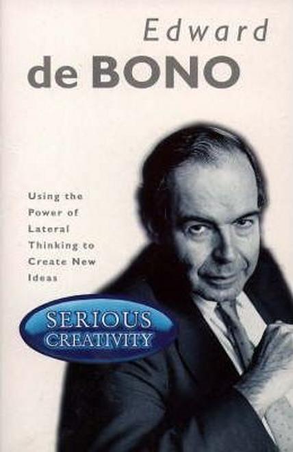 De Bono, Edward / Serious Creativity