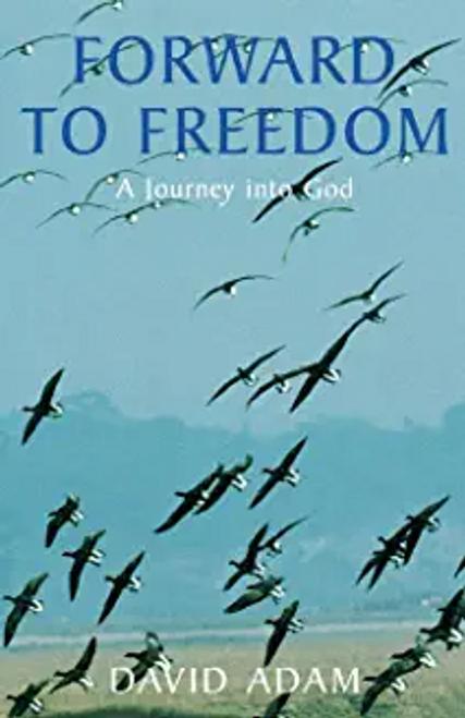 Adam, David / Forward to Freedom