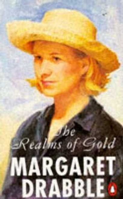 Drabble, Margaret / The Realms of Gold