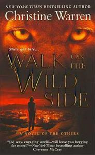 Warren, Christine / Walk on the Wild Side : The Others, Book 5