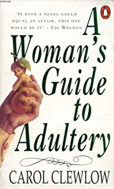 Clewclow, Carol / A Woman's Guide to Adultery