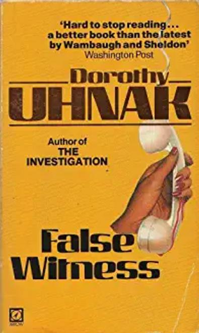 Uhnak, Dorothy / False Witness