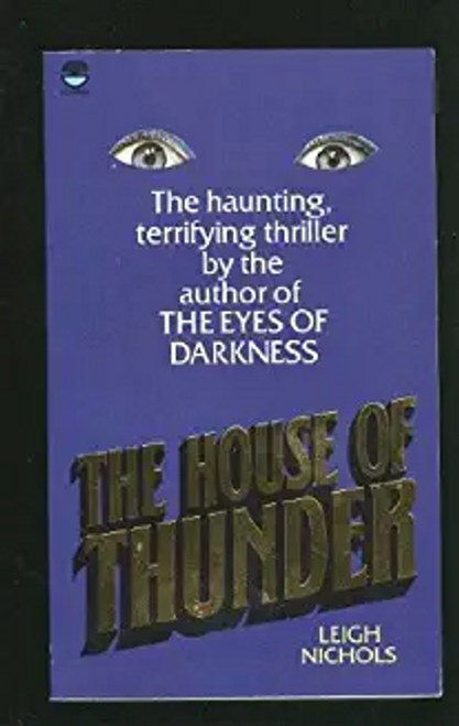 Nichols, Leigh / The House of Thunder