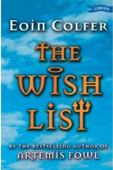 Colfer, Eoin - The Wish List - BRAND NEW - PB