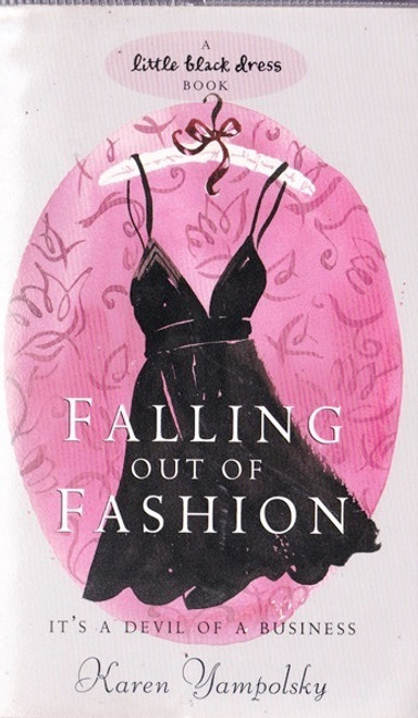 Yamplosky, Karen / Falling out of Fashion