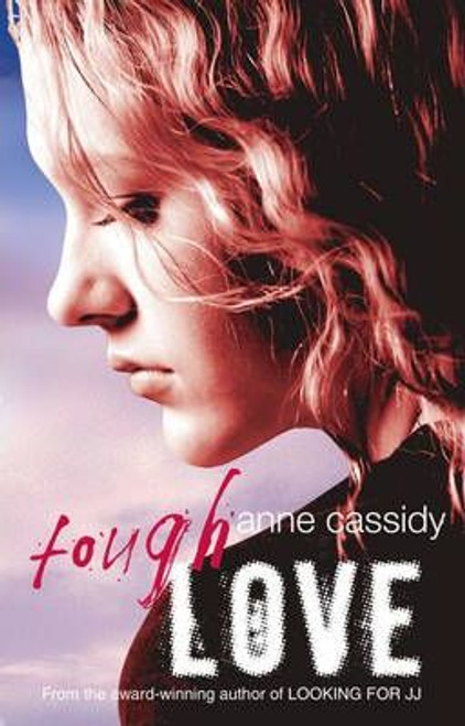 Cassidy, Anne / Tough Love