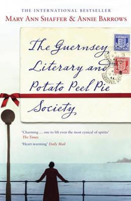 Shaffer, Mary Ann / The Guernsey Literary and Potato Peel Pie Society