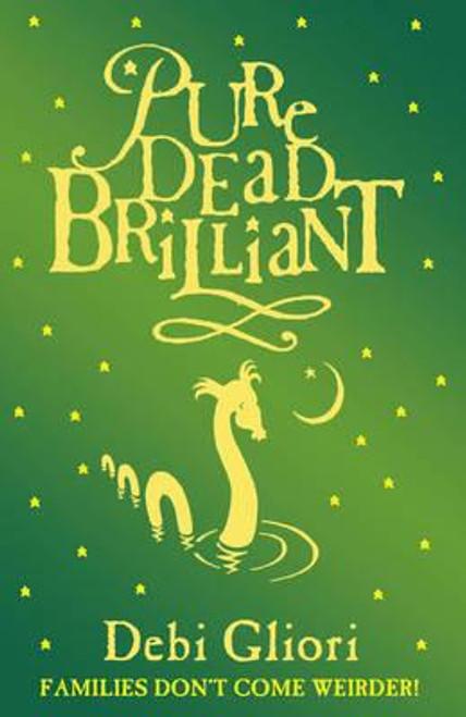 Gliori, Debi / Pure Dead Brilliant