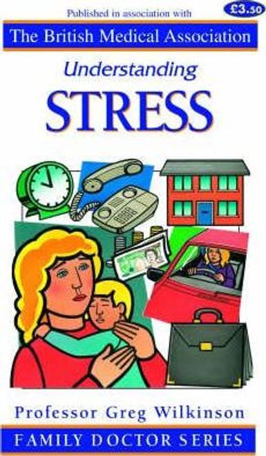 Wilkinson, Greg / Understanding Stress