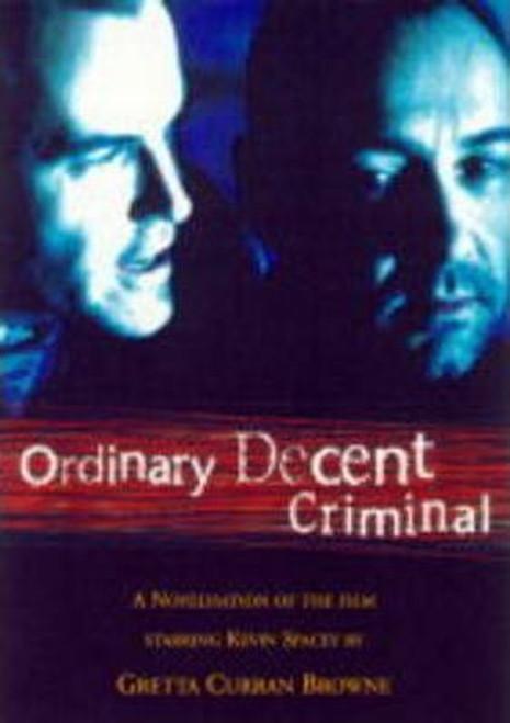 Browne, Gretta Curran / Ordinary Decent Criminal