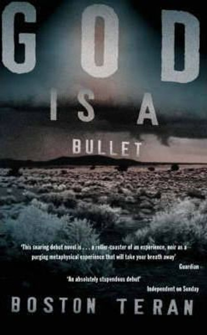 Teran, Boston - God is a Bullet - HB - Crime