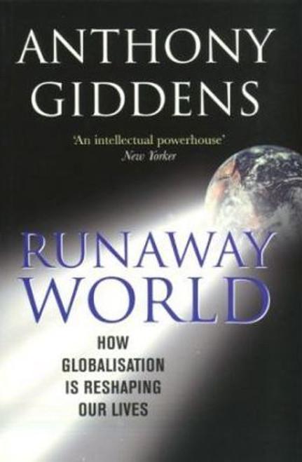 Giddens, Anthony / Runaway World