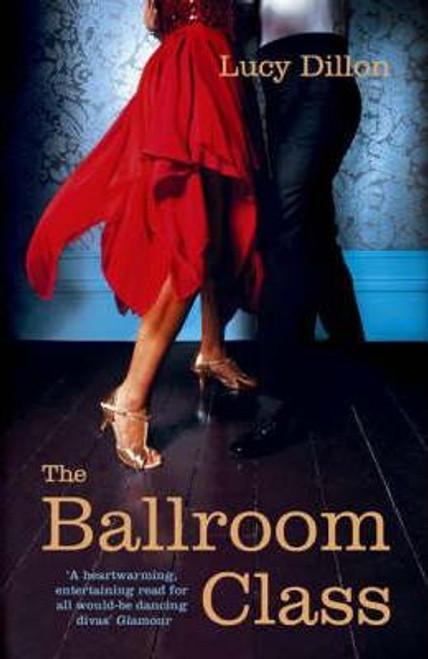 Dillon, Lucy / The Ballroom Class