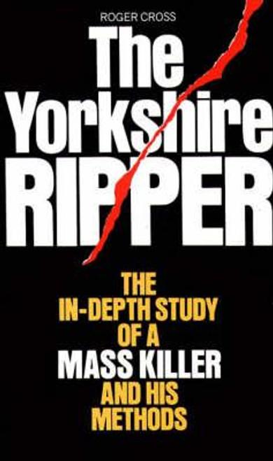 Cross, Roger / The Yorkshire Ripper