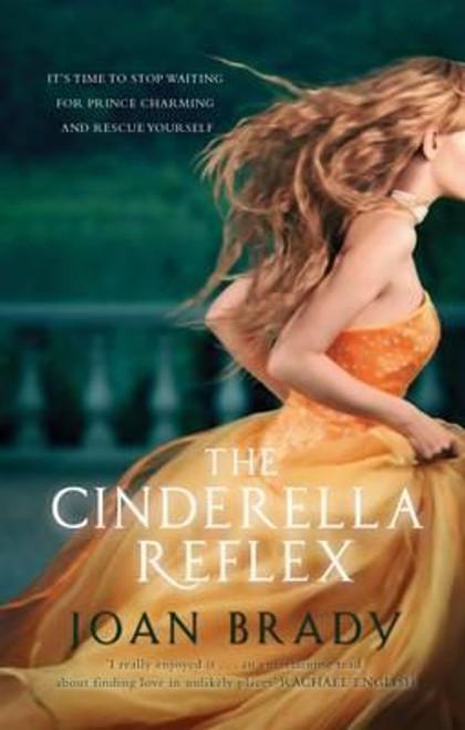 Brady, Joan / The Cinderella Reflex