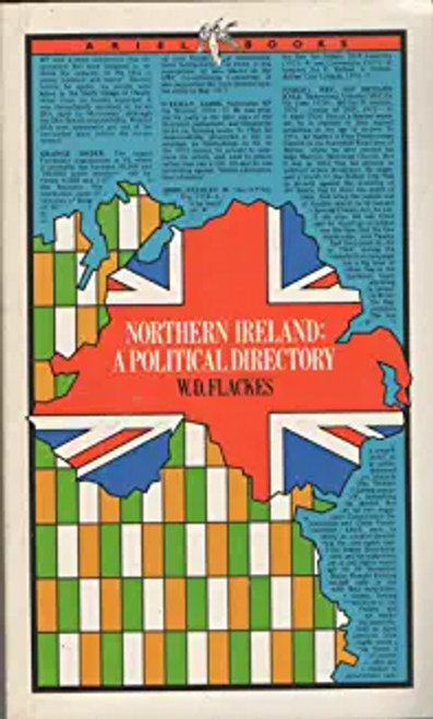 Flackes, William D. / Northern Ireland a political directory