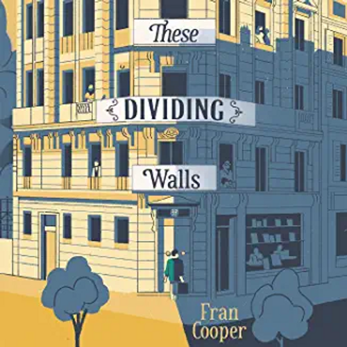 Cooper, Fran / These Dividing Walls