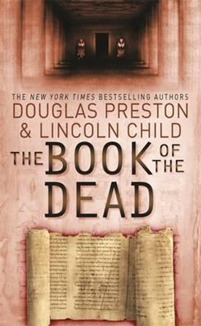 Preston, Douglas / The Book of the Dead : An Agent Pendergast Novel
