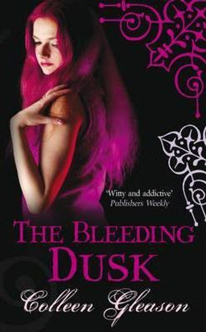 Gleason, Colleen / The Bleeding Dusk