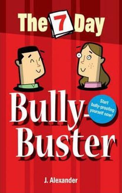 Alexander, Jenny / Seven Day Bully Buster