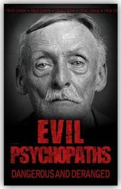 Kerr, Gordon / Evil Psychopaths