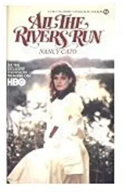 Cato, Nancy / All the Rivers Run