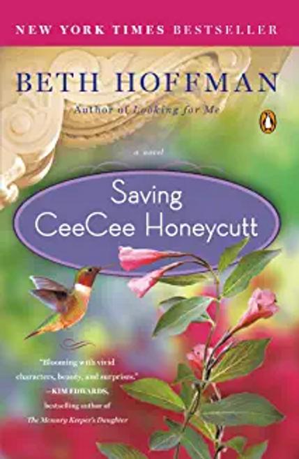 Hoffman, Beth / Saving CeeCee Honeycutt: A Novel