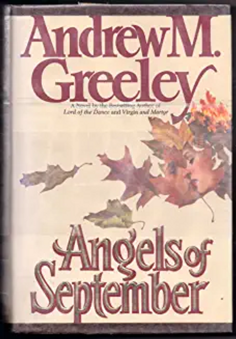 Greeley, Andrew M. / Angels of September