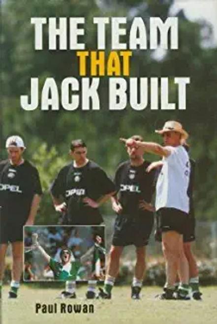 Rowan, Paul / The Team That Jack Built