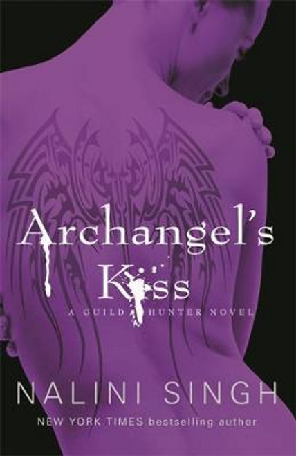 Singh, Nalini / Archangel's Kiss : Book 2