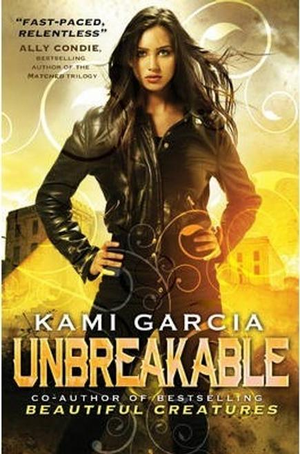 Garcia, Kami / Unbreakable