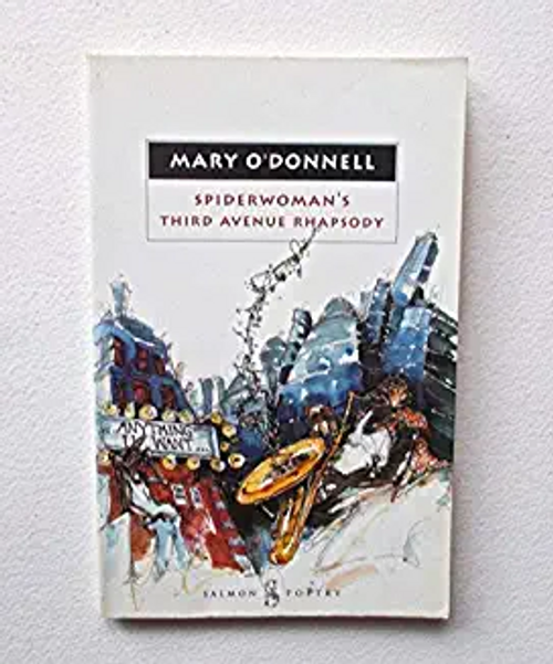 O'Donnell, Mary / Spiderwoman's Third Avenue Rhapsody