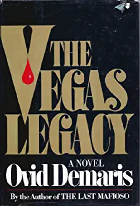 Demaris, Ovid / The Vegas Legacy: A Novel