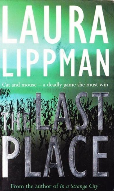 Lippman, Laura / the Last Place