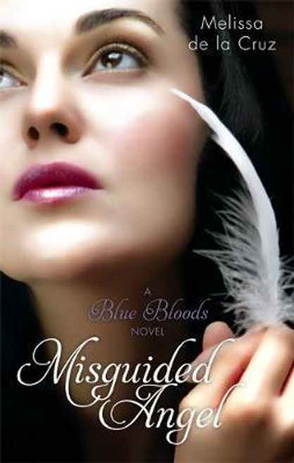 De La Cruz, Melissa / Misguided Angel : Number 5 in series