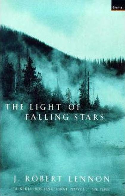 Lennon, J. Robert / Light of Falling Stars