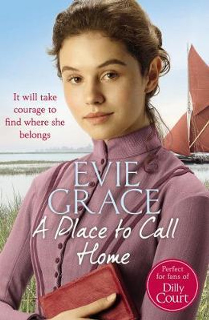 Grace, Evie / A Place to Call Home : Rose's Story