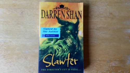 Shan, Darren - Slawter - SIGNED PB - ( Demonata - Book 3 )