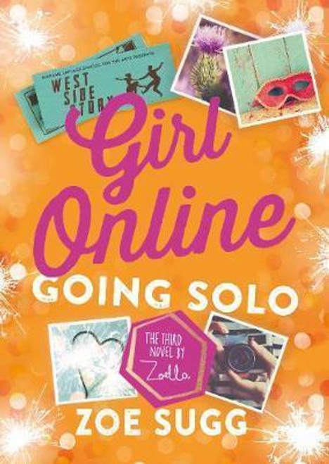 Sugg, Zoe / Girl Online: Going Solo