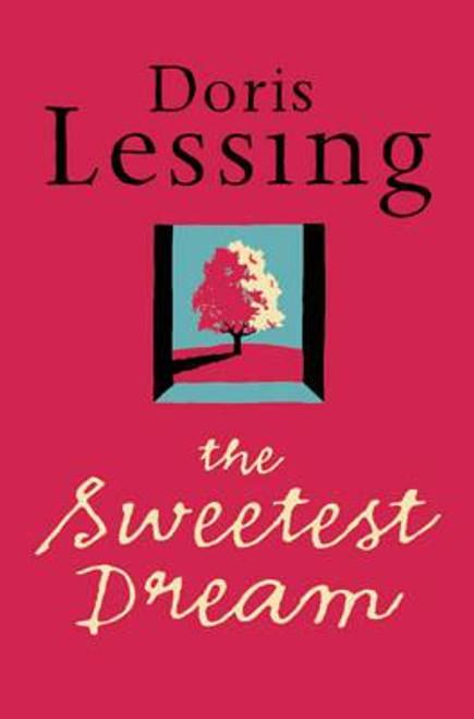 Lessing, Doris / The Sweetest Dream