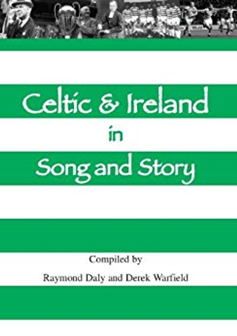Daly, Raymond & Warfield, Derek - Celtic & Ireland in Song and Story - HB 2008