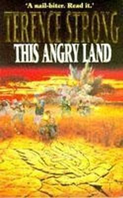 Strong, Terence / This Angry Land