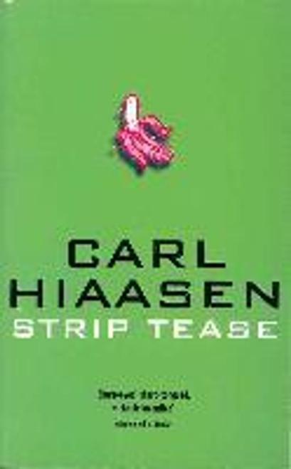 Hiaasen, Carl / Strip Tease