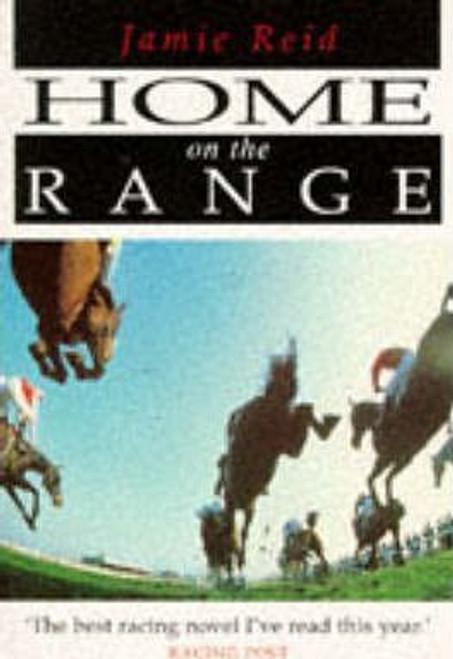Reid, Jamie / Home on the Range